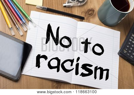No To Racism - Note Pad With Text