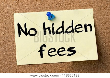 No Hidden Fees - Adhesive Label Pinned On Bulletin Board