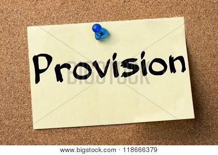 Provision - Adhesive Label Pinned On Bulletin Board