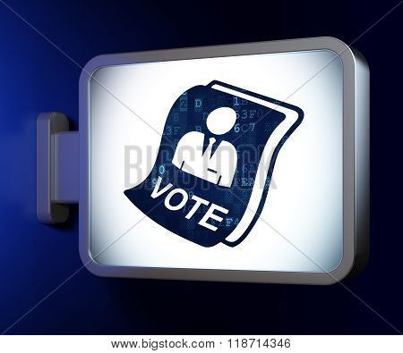 Political concept: Ballot on billboard background