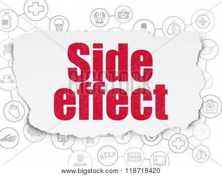 Healthcare concept: Side Effect on Torn Paper background