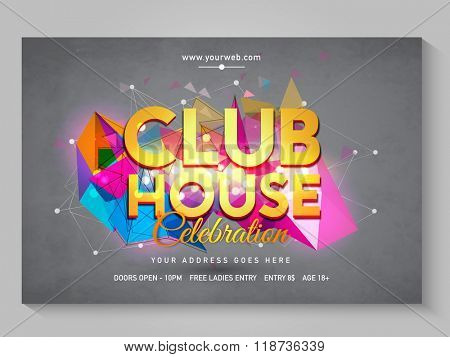 Club House Poster, Banner or Flyer decorated with colorful abstract design with Party details.