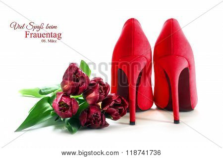 Ladies Red High Heel Shoes And Tulips Isolated On White, German Text Viel Spaß Beim Frauentag (happy