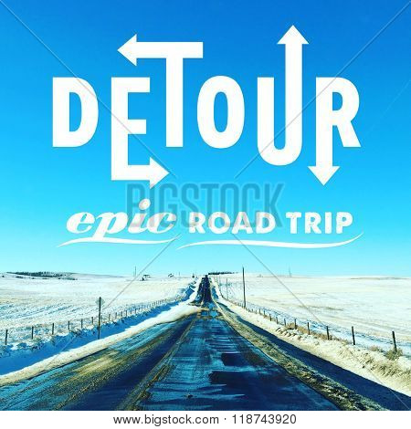 Inspirational Typographic Quote - Detour epic road trip