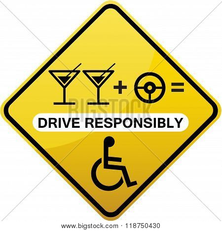 Drive responsibly road sign