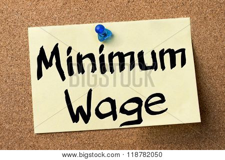 Minimum Wage - Adhesive Label Pinned On Bulletin Board