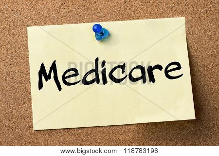Medicare - Adhesive Label Pinned On Bulletin Board