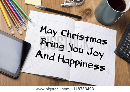 May Christmas Bring You Joy And Happiness - Note Pad With Text