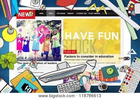 Have Fun Happiness Amusement Enjoyment Concept