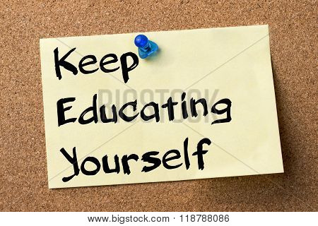 Keep Educating Yourself (key) - Adhesive Label Pinned On Bulletin Board