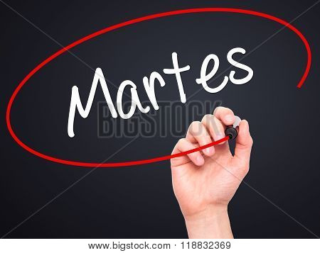 Man Hand Writing Martes (tuesday In Spanish) With Black Marker On Visual Screen