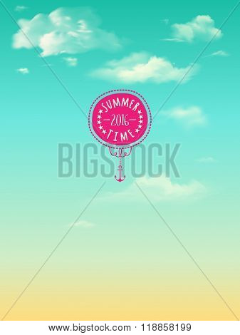 Summer 2016 Poster - Summer poster, with bright blue sky, fluffy clouds and cute summer label with anchor and stars