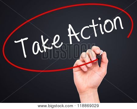 Man Hand Writing Take Action With Black Marker On Visual Screen