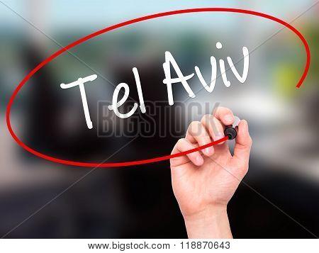 Man Hand Writing Tel Aviv  With Black Marker On Visual Screen