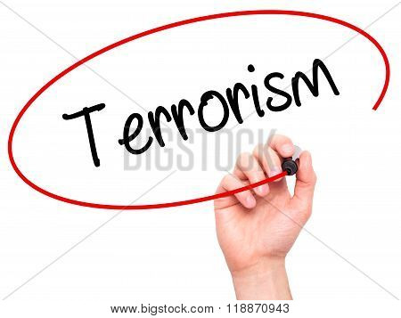 Man Hand Writing Terrorism With Black Marker On Visual Screen