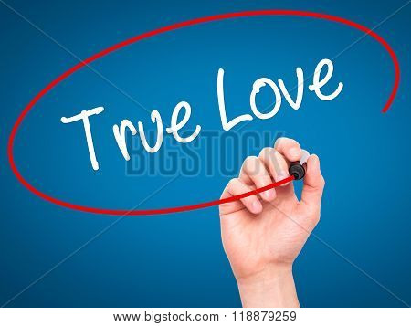 Man Hand Writing True Love With Black Marker On Visual Screen