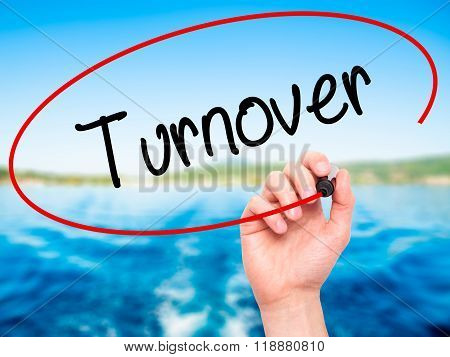 Man Hand Writing Turnover With Black Marker On Visual Screen