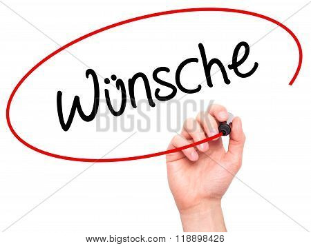 Man Hand Writing Wunsche (wishes In German) With Black Marker On Visual Screen