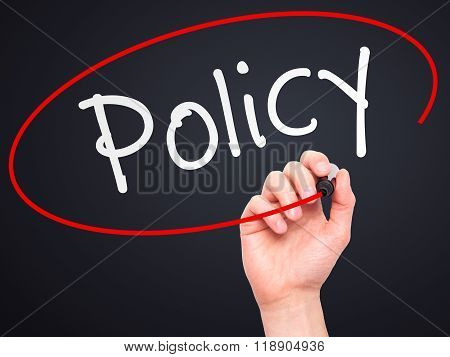 Man Hand Writing Policy With Marker On Transparent Wipe Board