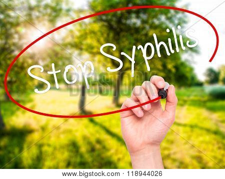 Man Hand Writing Stop Syphilis With Black Marker On Visual Screen