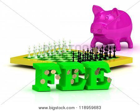 Fee Money, Pink Piggy, Yellow Chess