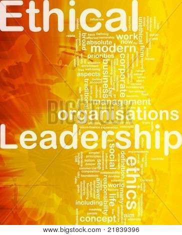 Background concept wordcloud illustration of ethical leadership international
