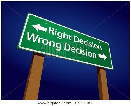 Right Decision, Wrong Decision Green Road Sign Illustration on a Radiant Blue Background.