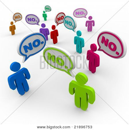 Many people talking at the same time, voicing their dissatisfaction or disapproval with the word No repeated in several speech bubbles