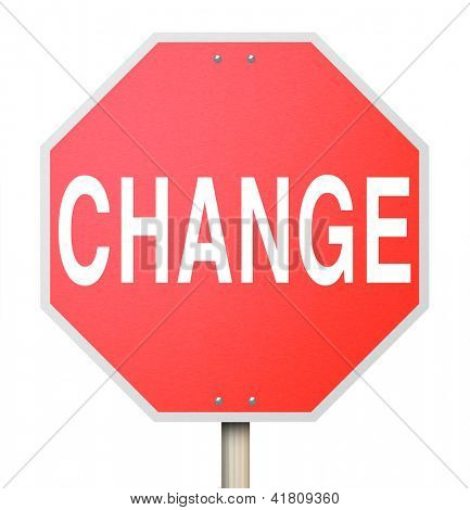 The word Change on a red octogon shapped sign isolated on white background