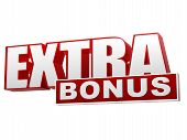 stock photo of money prize  - extra bonus banner 3d text red white letters and block business concept - JPG