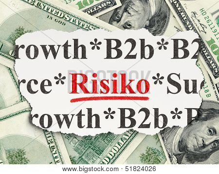 Business concept: Risiko(german) on Money background