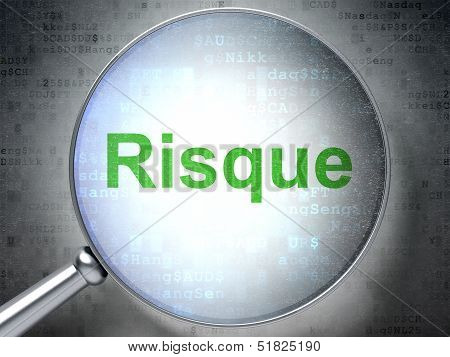 Finance concept: Risque(french) with optical glass on digital ba