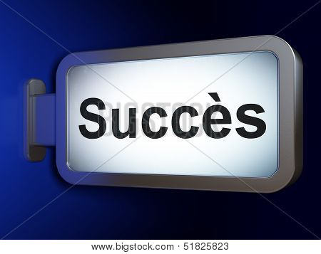 Finance concept: Succes(french) on billboard background