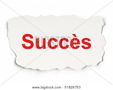 Business concept: Succes(french) on Paper background