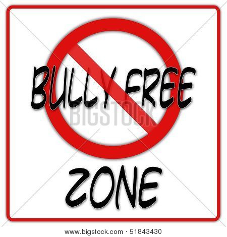 Bully free zone sign with red border