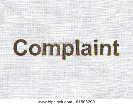 Law concept: Complaint on fabric texture background
