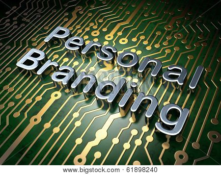 Advertising concept: Personal Branding on circuit board background