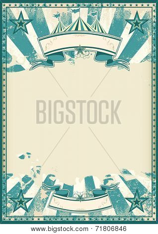 Blue circus retro poster. A blue vintage circus background with a large grunge empty space for a poster