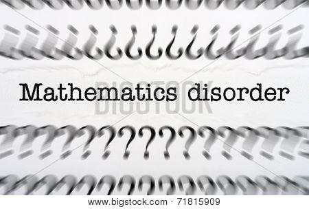 Mathematic Disorder