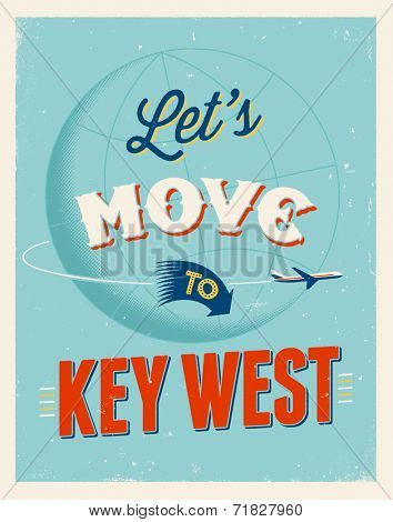 Vintage traveling poster - Let's move to Key West - Vector EPS 10.