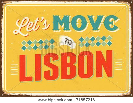 Vintage metal sign - Let's move to Lisbon - JPG Version