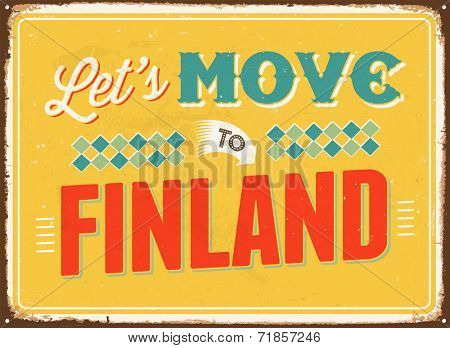 Vintage metal sign - Let's move to Finland - JPG Version