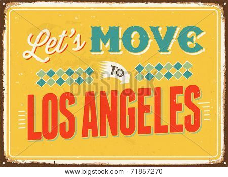 Vintage metal sign - Let's move to Los Angeles - JPG Version