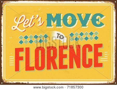 Vintage metal sign - Let's move to Florence - JPG Version