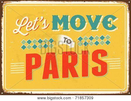 Vintage metal sign - Let's move to Paris - JPG Version
