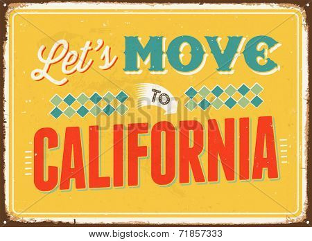 Vintage metal sign - Let's move to California - JPG Version