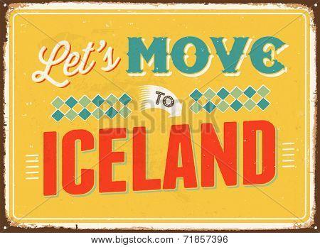 Vintage metal sign - Let's move to Iceland - JPG Version