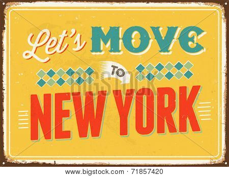 Vintage metal sign - Let's move to New York - JPG Version