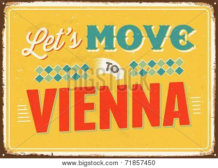 Vintage metal sign - Let's move to Vienna - JPG Version