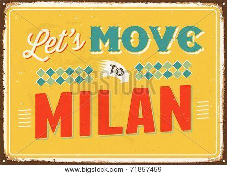 Vintage metal sign - Let's move to Milan - JPG Version